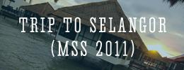 Selangor Trip