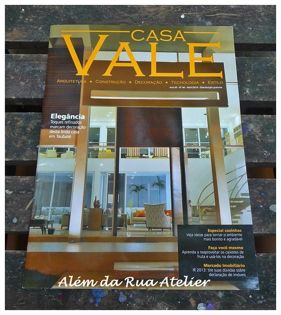 Matéria comigo na revista Casa Vale