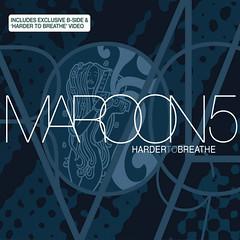 Maroon 5 – Harder to Breathe