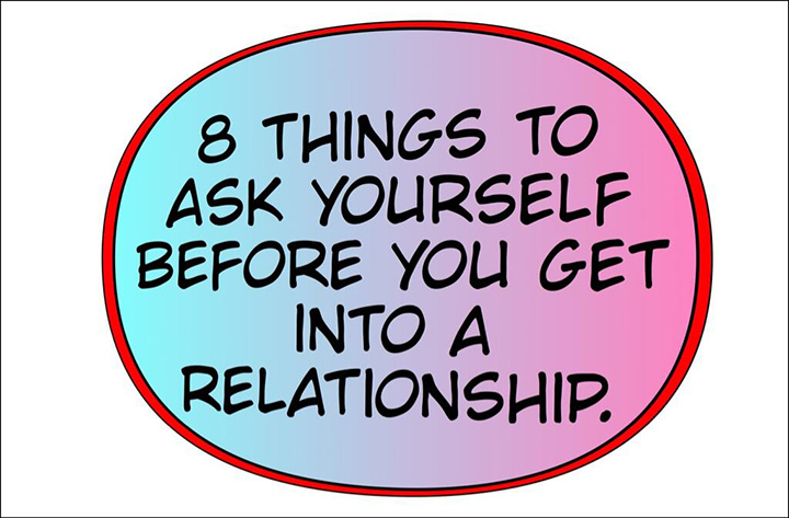8 things to ask yourself before you get into a relationship