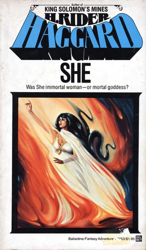 She by H. Rider Haggard. Ballantine 1978. Cover artist Michael Herring
