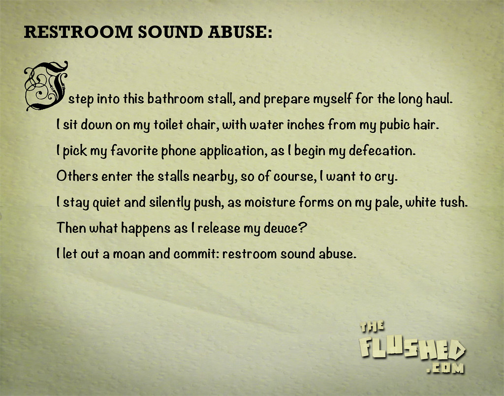 Restroom Sound Abuse