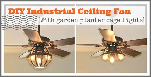 Diy industrial ceiling fan with garden planter cage lights industrialfantitle aloadofball Image collections
