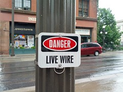 Danger: Live Wire