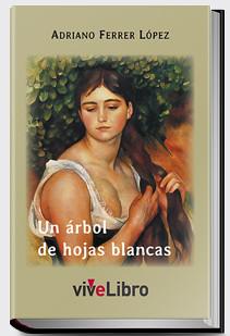 Un árbol de hojas blancas. Adriano Ferrer López