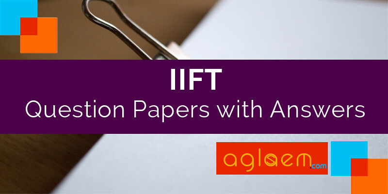 IIFT 2012 Question Paper with Answers