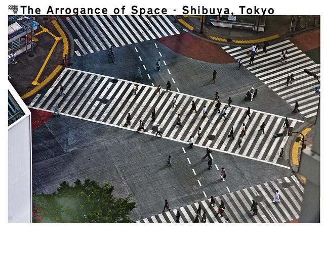 The Arrogance of Space Shibuya Tokyo 001