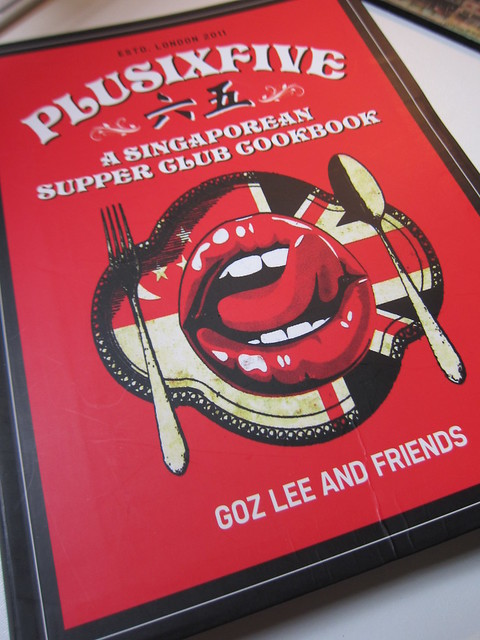 The One With Plusixfive - A Singaporean Supper Club Cookbook