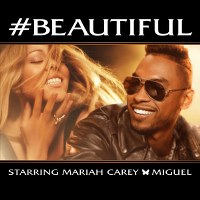 Mariah Carey – #Beautiful (feat. Miguel)