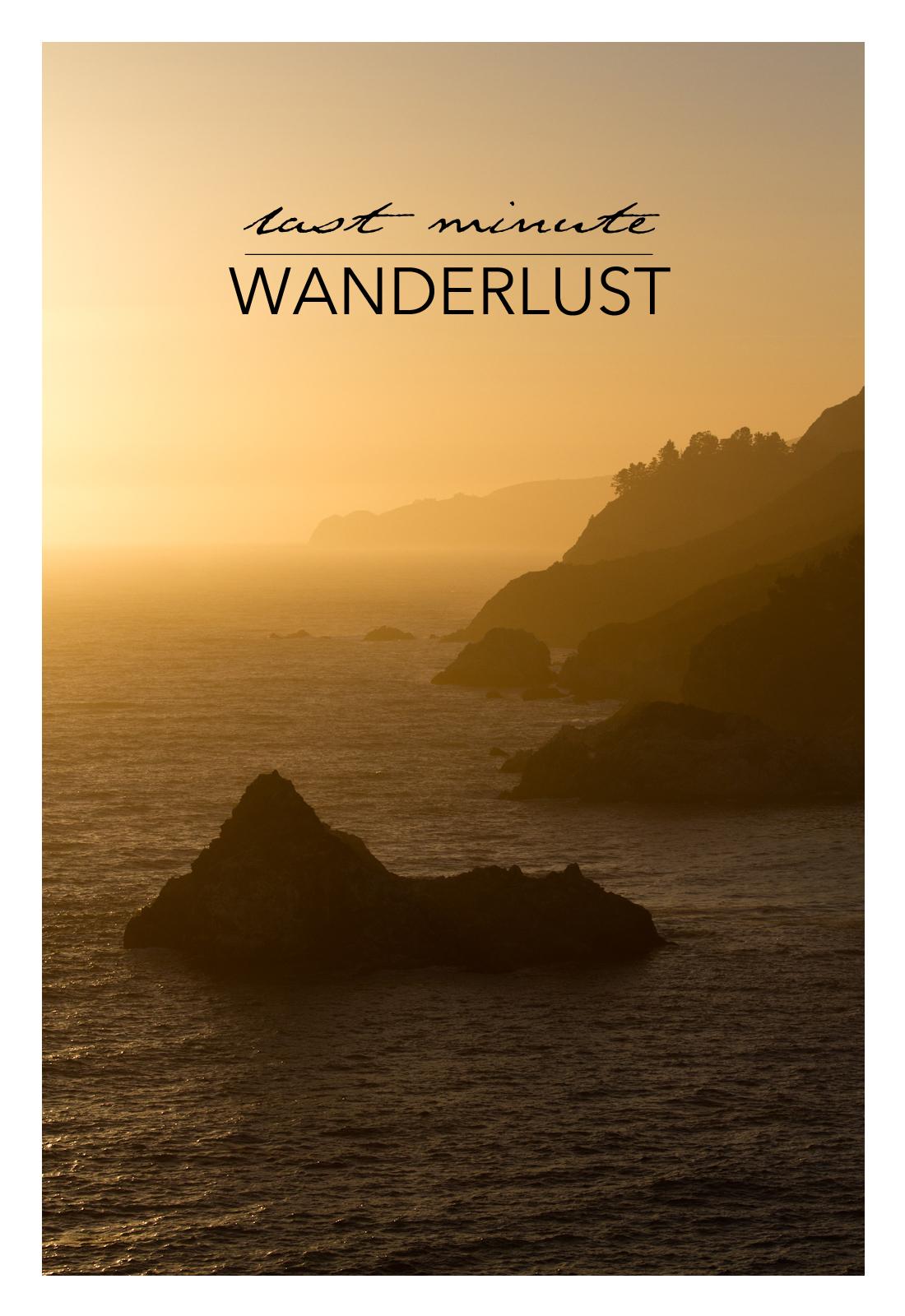 last minute wanderlust