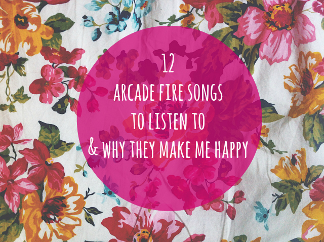 12 arcade fire songs to listen to music lifestyle book blog uk vivatramp