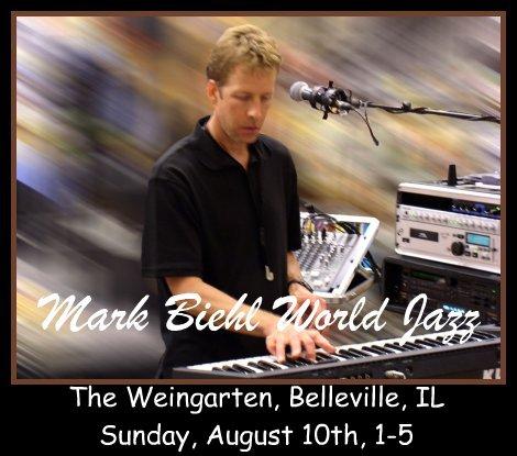 Mark Biehl World Jazz 8-10-14