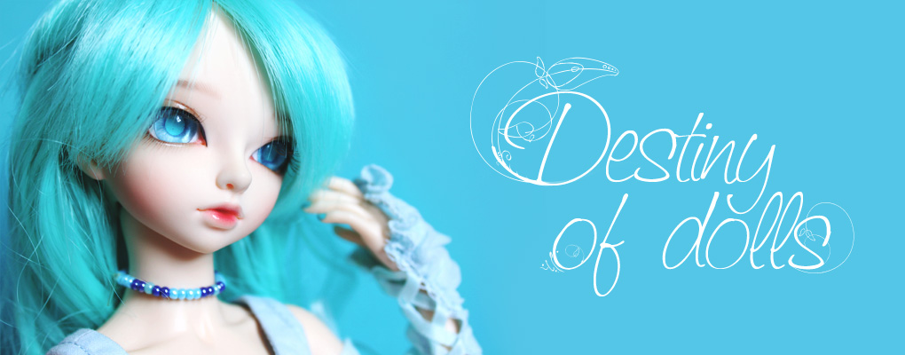 .·:*Ƹ̵̡Ӝ̵̨̄Ʒ~ Destiny of Dolls ~Ƹ̵̡Ӝ̵̨̄Ʒ*:·.