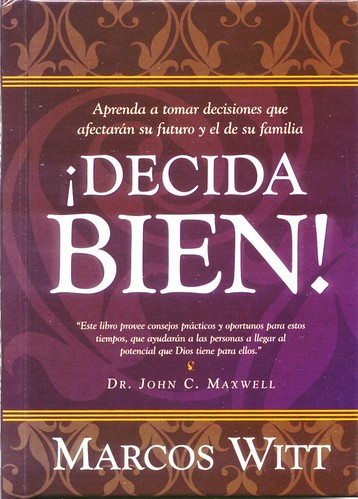 Decida Bien - Marcos Witt