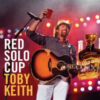 Toby Keith – Red Solo Cup