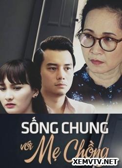 Sống Chung Với Mẹ Chồng - Song Chung Voi Me Chong VIETSUB Full HD   2017