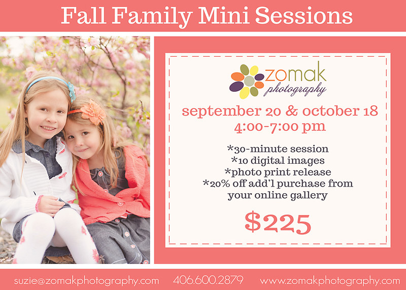Mini sessions will be held in September and October in Helena Montana.