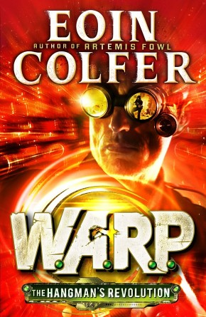 Eoin Colfer, WARP - The Hangman's Revolution