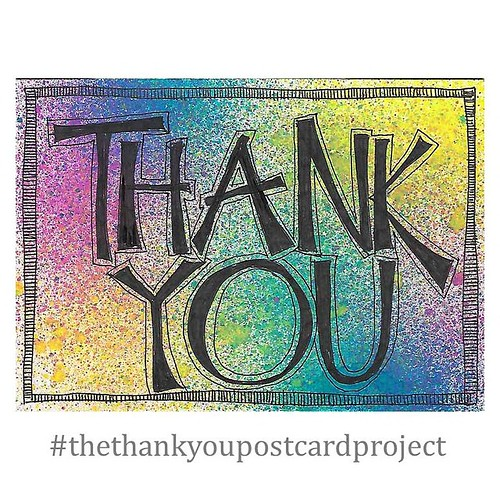 Almost finished or should I leave this as is?  Work in progress for #thethankyoupostcardproject   Bring some color into someone's world by saying thank you.  #thanks #sayit #kindness #wordsmatter #wordart #workinprogress #postcard #payitforward #pen #spra