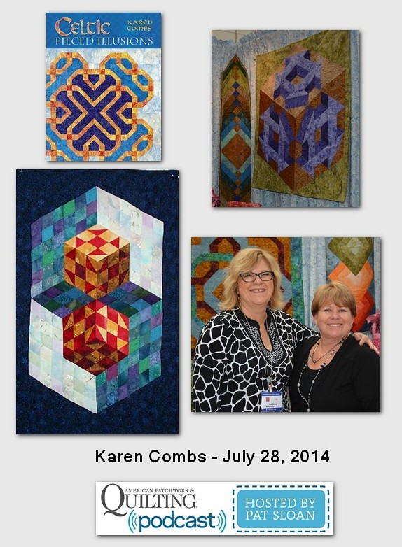 Pat Sloan American Patchwork and Quilting radio Karen Combs July 204 guest