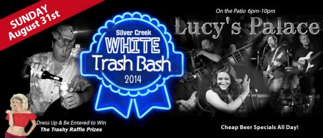 White Trash Bash 8-31-14