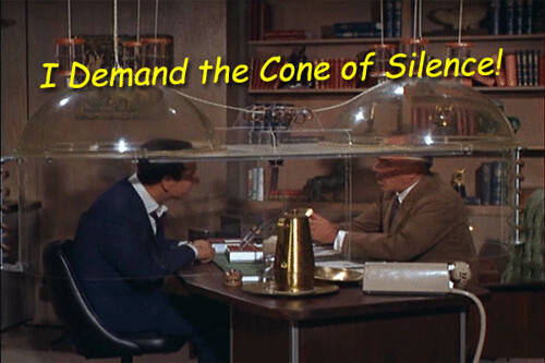 The Cone of Silence, from TV's