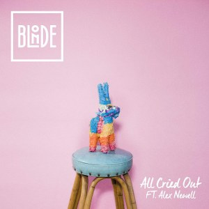 Blonde – All Cried Out (feat. Alex Newell)