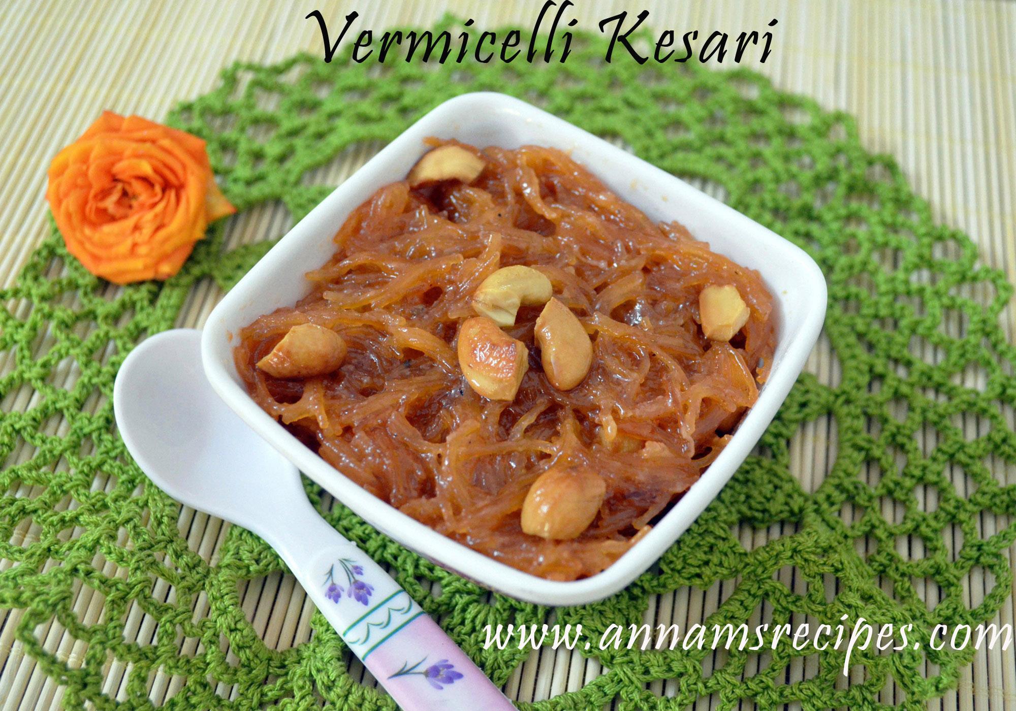 Semiya Kesari / Vemicelli