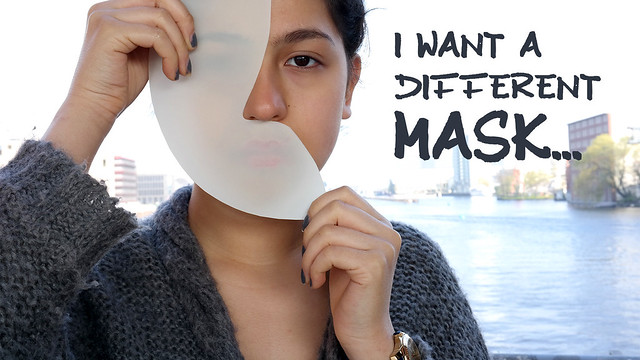 I want a different mask...