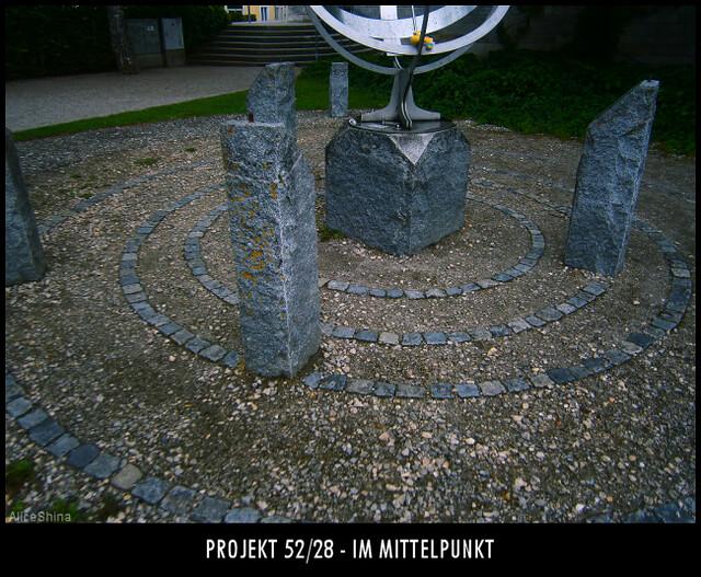 Projekt 52/28 - Im Mittelpunkt