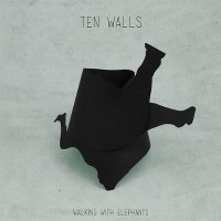 Ten Walls – Walking With Elephants