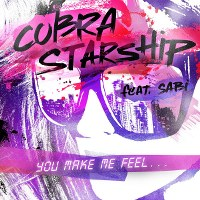 Cobra Starship – You Make Me Feel… (feat. Sabi)