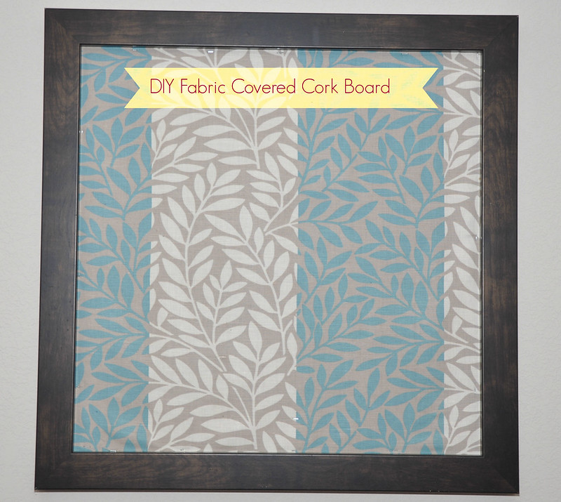 Diy fabric covered cork board for How to make a bulletin board without cork