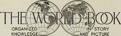 """Image from page 391 of """"The world book; [electronic resource] organized knowledge in story and picture"""" (1917)"""