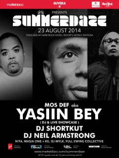 8/23 - Sat - Poolside at the Hard Rock Hotel Singapore w/ Yasiin Bey, Dj Shortkut, Matteblacc crew