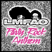 LMFAO – Party Rock Anthem (feat. Lauren Bennett & Goonrock)