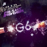 Far East Movement – Like a G6 (feat. Cataracs & Dev)