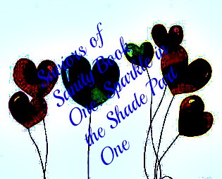 Saviors of Sanity Book One: Sparkle in the Shade- Part One (Prologue+Chapters One to Eight)