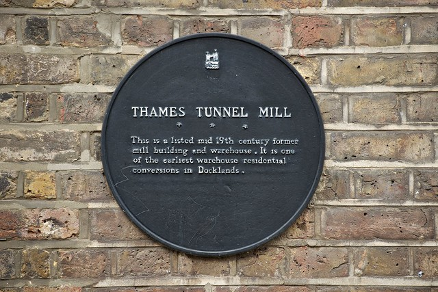 Thames Tunnel and Thames Tunnel Mill black plaque - Thames Tunnel Mill - This is the a listed mid 19th century former mill building and warehouse. It is one of the earliest warehouse residential conversions in Docklands.