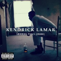 Kendrick Lamar – Swimming Pools (Drank)