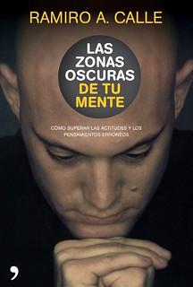 Las zonas oscuras de tu mente - Ramiro Calle