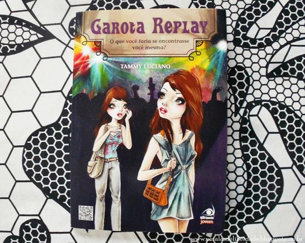 livro, Garota Replay, Resenha, Tammy Luciano, Novo Conceito, capa, trechos, eqm, coma