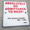 No Admittance to the Roof #latergram #northvancouver