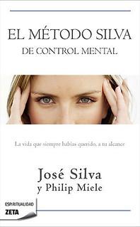 El método silva de control mental - José Silva