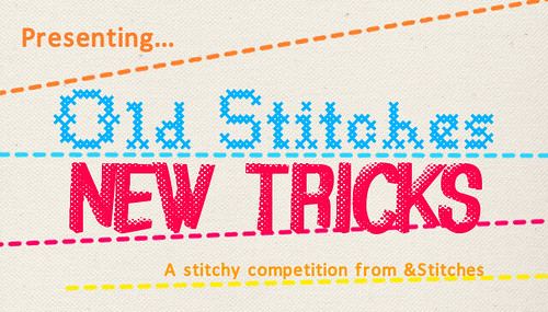 Old Stitches New Tricks - &Stitches competition