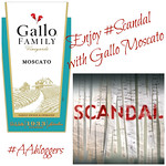 Gallo Family Moscato & Scandal - Perfect Pairing!