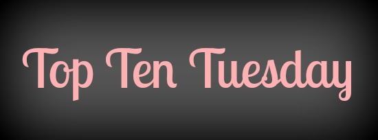 Top Ten Tuesday 10/21/14