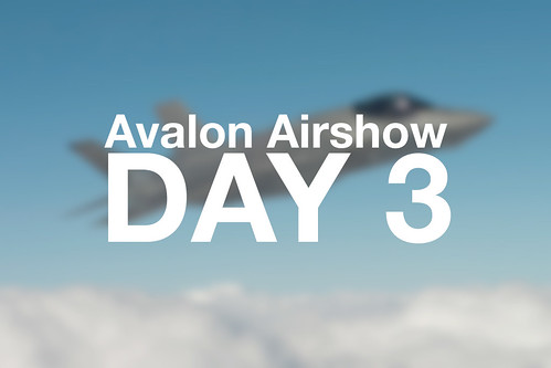 Avalon Airshow Day 3