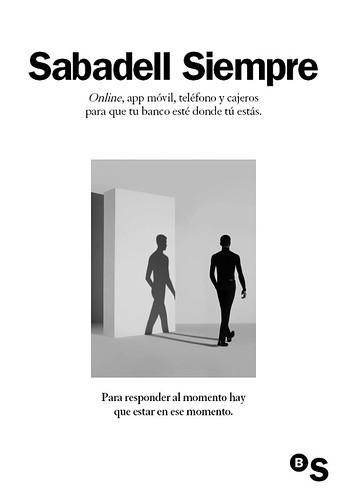 Sabadell Siempre: Online, app móvil, teléfono y cajeros para que tu banco esté donde tú estás.