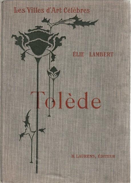Portada de Les Villes d´Art Célebres: Tolède de Élie Lambert (1925)